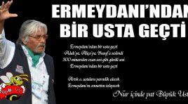 Büyük Usta Pele Mehmet'i kaybettik